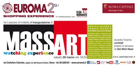 Invito a Massart, Centro Commerciale Euroma2